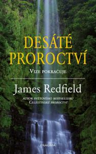 Desáté Proroctví - James Redfield